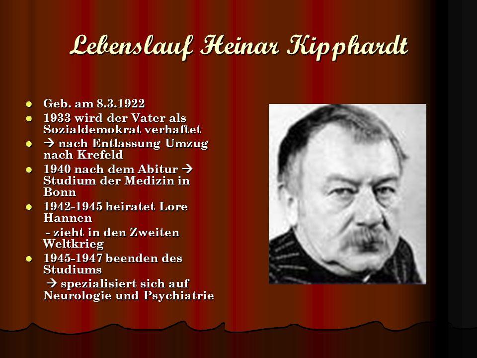 Lebenslauf Heinar Kipphardt