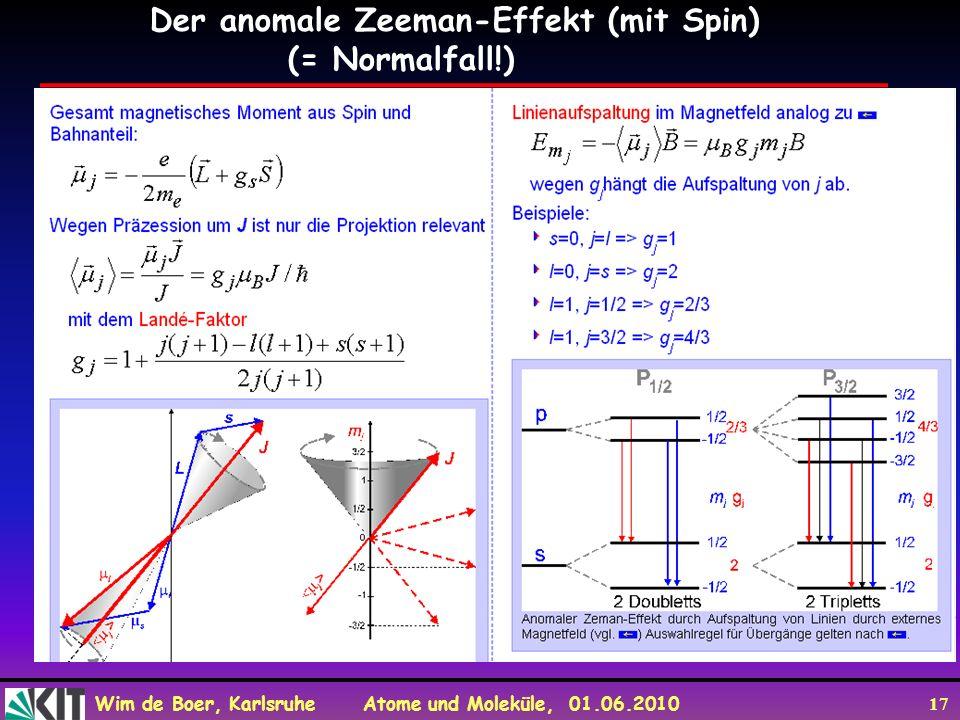 Der anomale Zeeman-Effekt (mit Spin) (= Normalfall!)