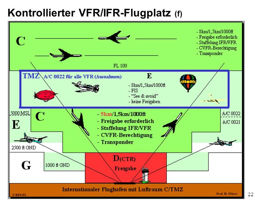 Kontrollierter VFR/IFR-Flugplatz (f)