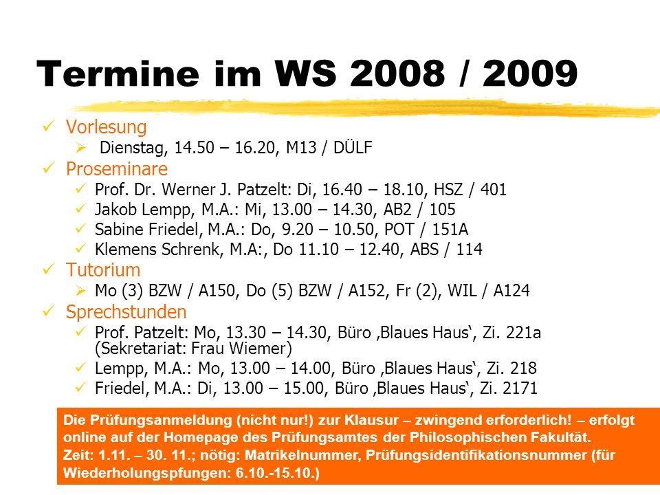Termine im WS 2008 / 2009 Vorlesung Proseminare Tutorium Sprechstunden
