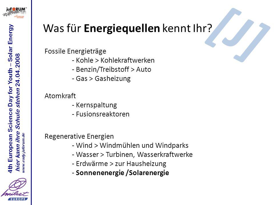 Was für Energiequellen kennt Ihr