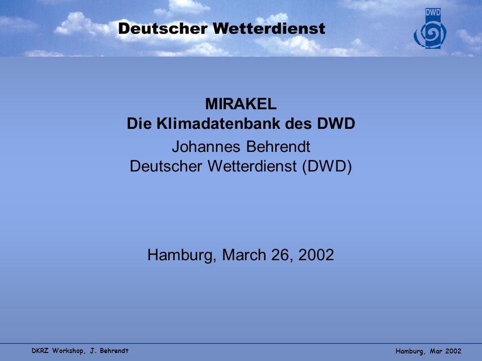 MIRAKEL Die Klimadatenbank des DWD