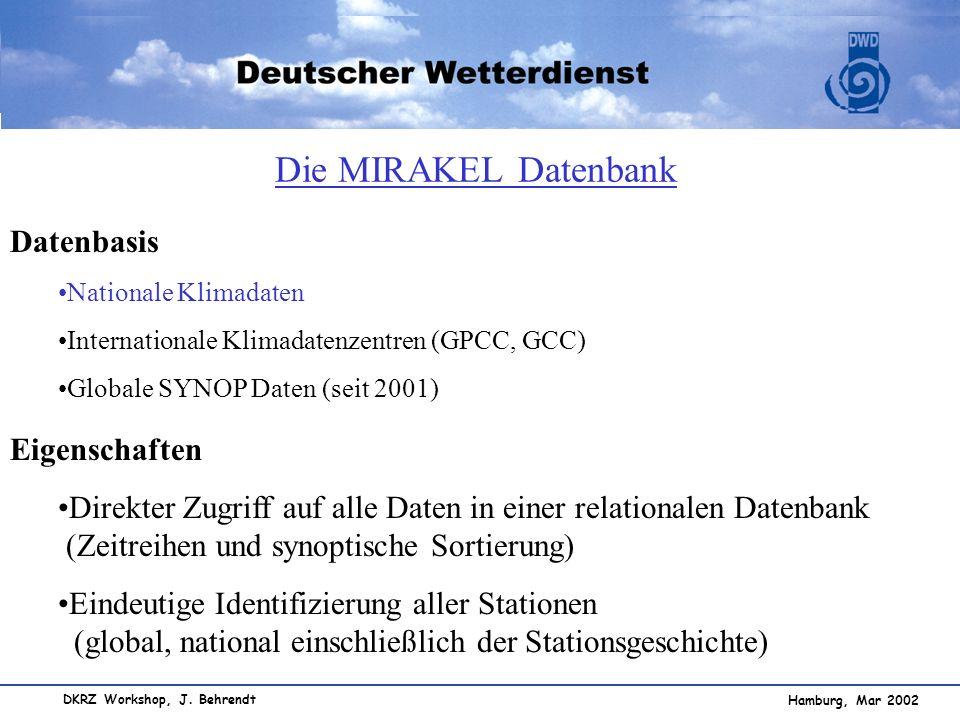 Die MIRAKEL Datenbank Datenbasis Eigenschaften