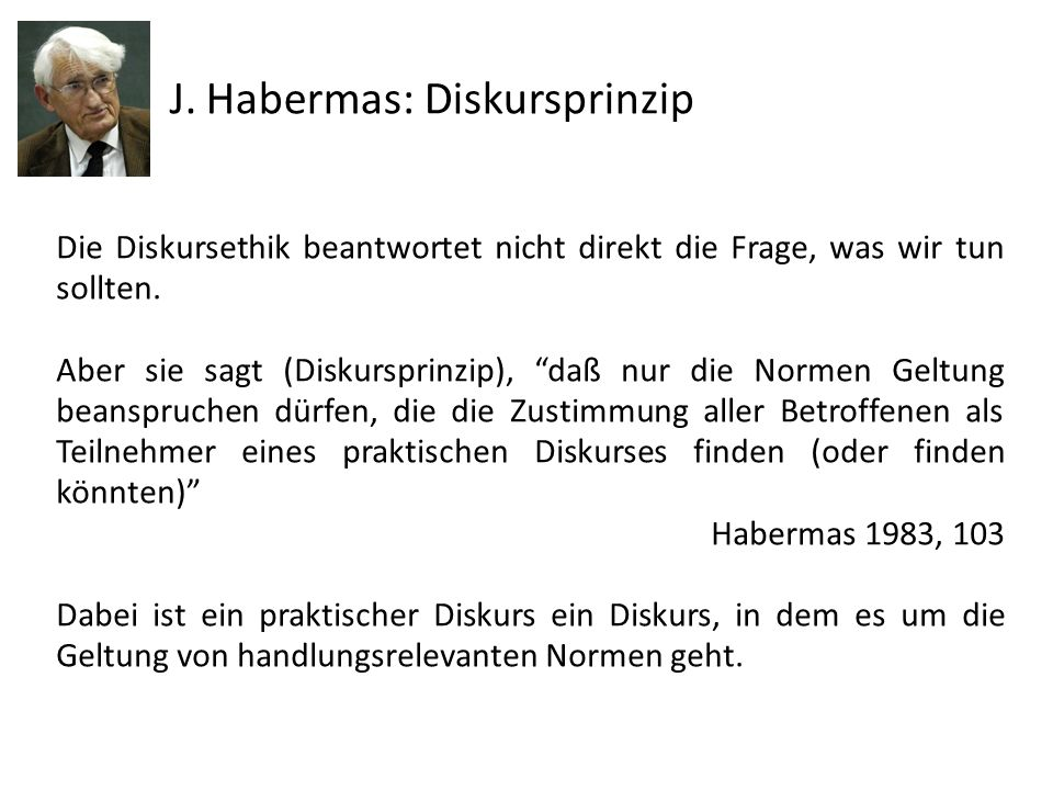 J. Habermas: Diskursprinzip