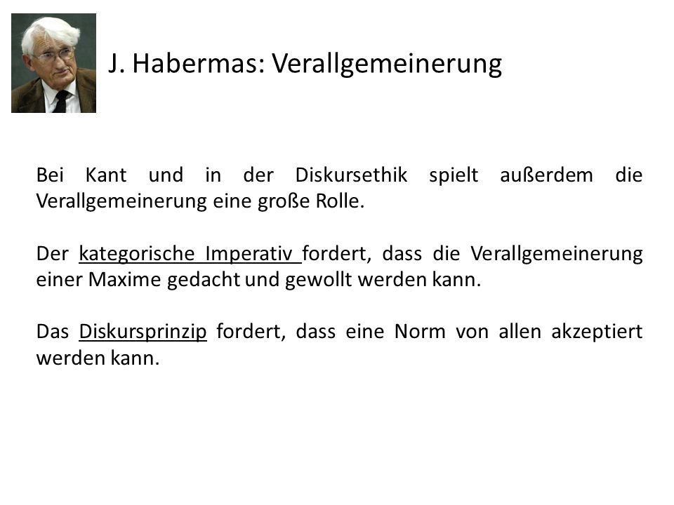 J. Habermas: Verallgemeinerung