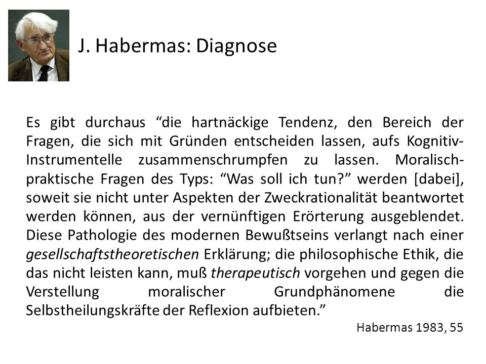 J. Habermas: Diagnose
