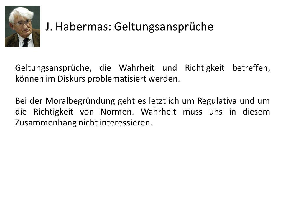 J. Habermas: Geltungsansprüche