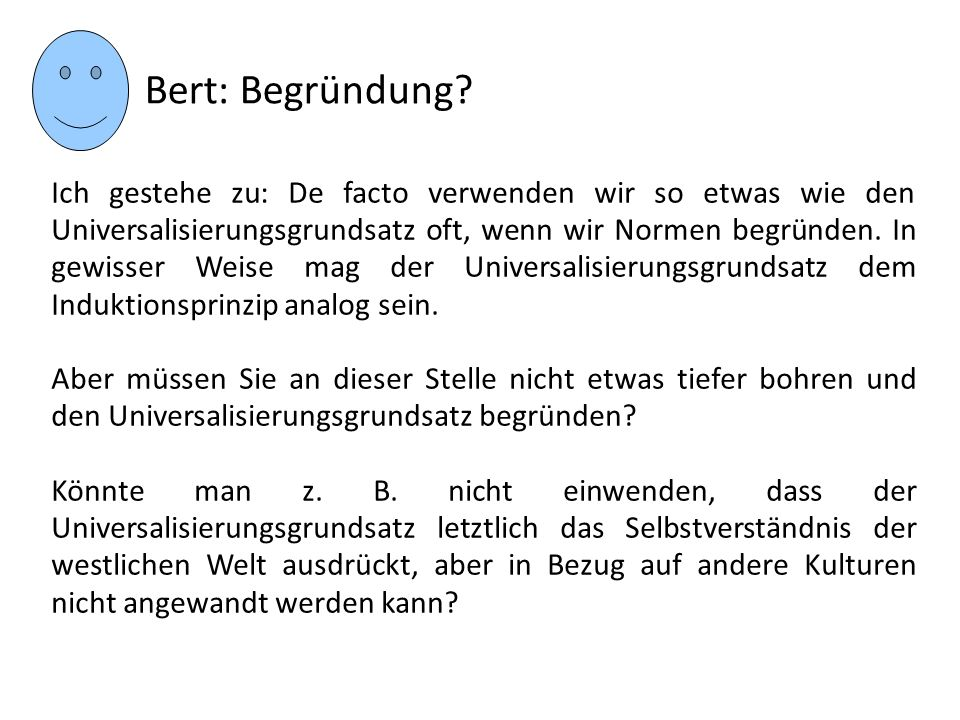 Bert: Begründung
