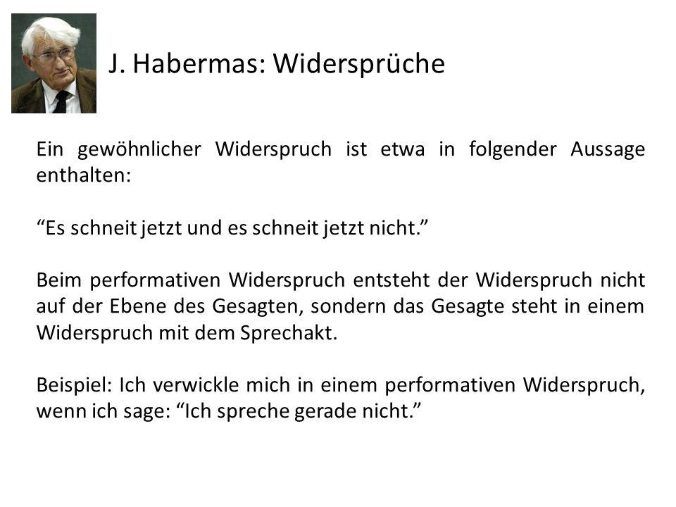 J. Habermas: Widersprüche