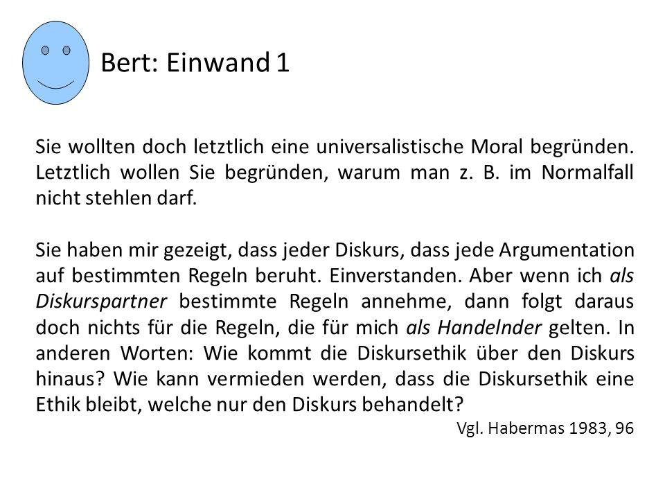 Bert: Einwand 1