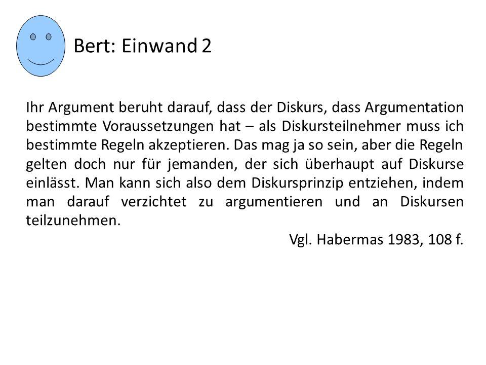 Bert: Einwand 2