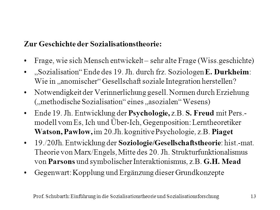 Zur Geschichte der Sozialisationstheorie: