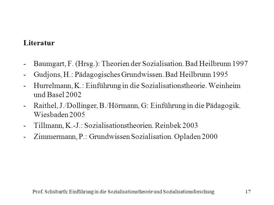 Baumgart, F. (Hrsg.): Theorien der Sozialisation. Bad Heilbrunn 1997