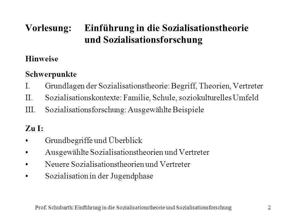 Vorlesung:. Einführung in die Sozialisationstheorie