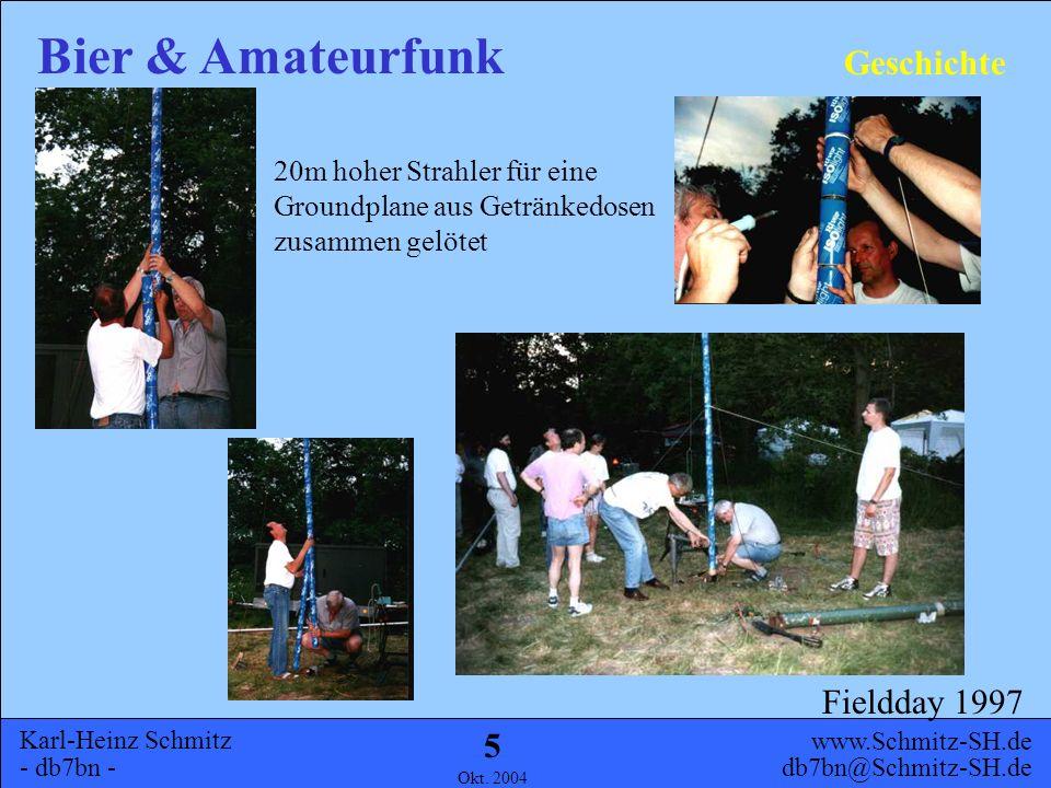 Geschichte 20m hoher Strahler für eine Groundplane aus Getränkedosen zusammen gelötet Fieldday 1997