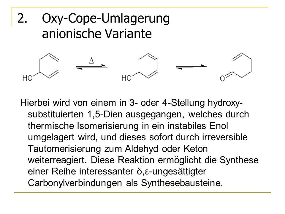 Oxy-Cope-Umlagerung anionische Variante