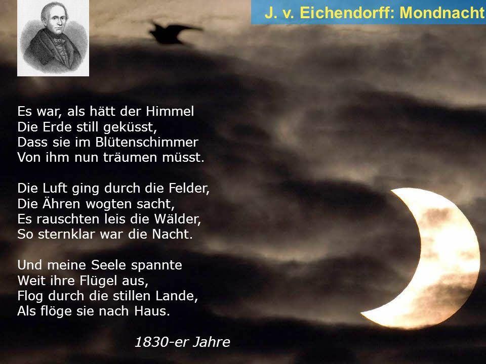J. v. Eichendorff: Mondnacht