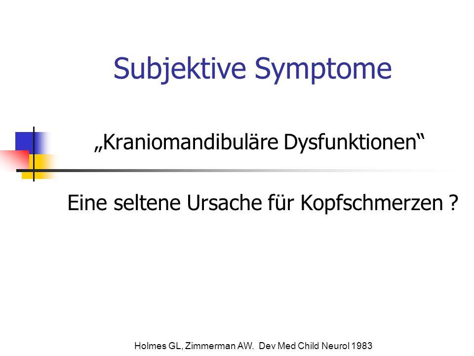 "Subjektive Symptome ""Kraniomandibuläre Dysfunktionen"
