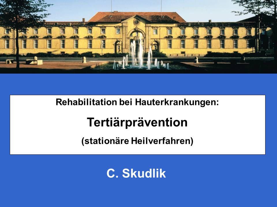 Rehabilitation bei Hauterkrankungen: (stationäre Heilverfahren)