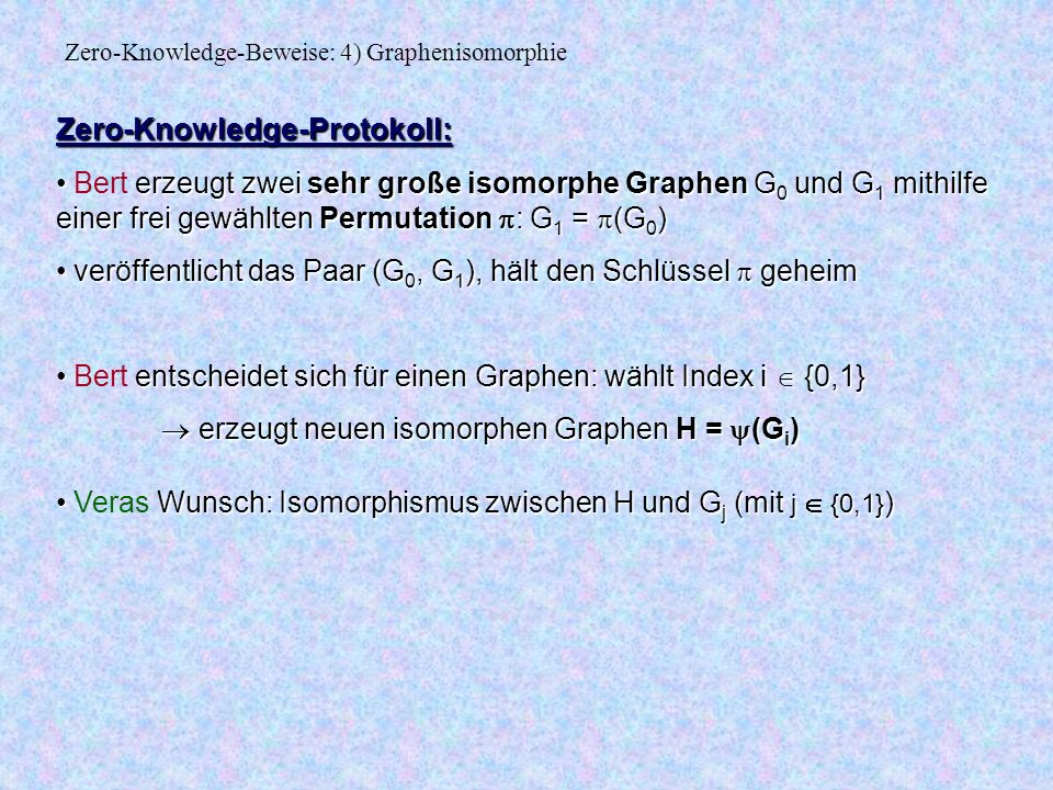Zero-Knowledge-Beweise: 4) Graphenisomorphie