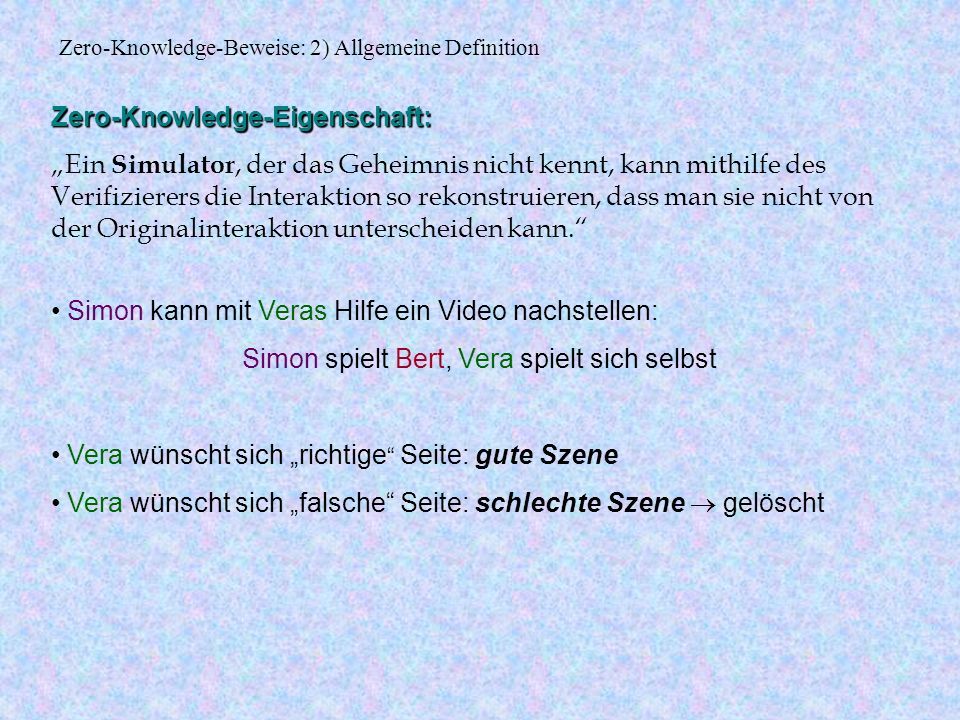 Zero-Knowledge-Beweise: 2) Allgemeine Definition