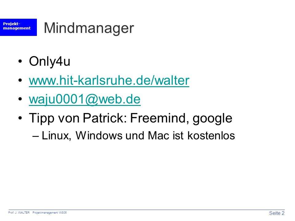 Mindmanager Only4u www.hit-karlsruhe.de/walter waju0001@web.de