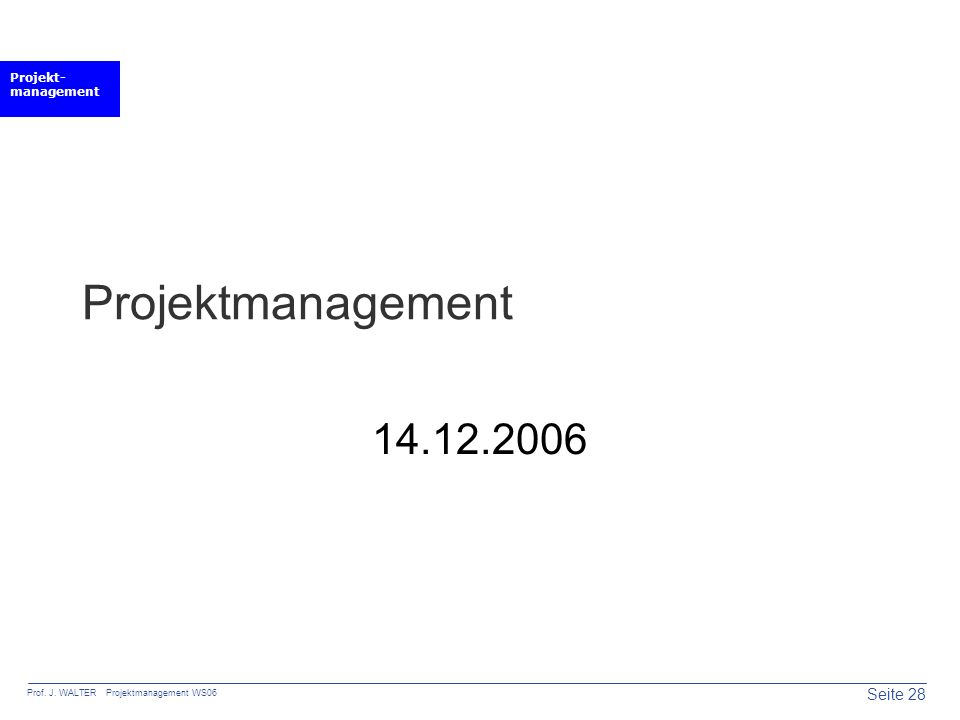 Projektmanagement 14.12.2006