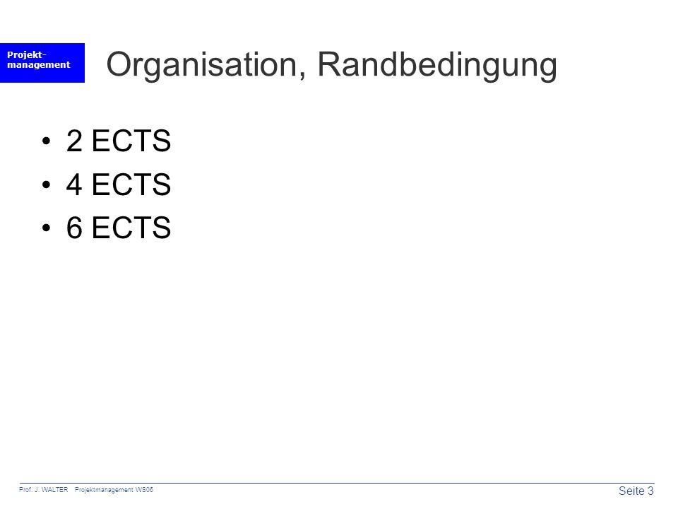 Organisation, Randbedingung
