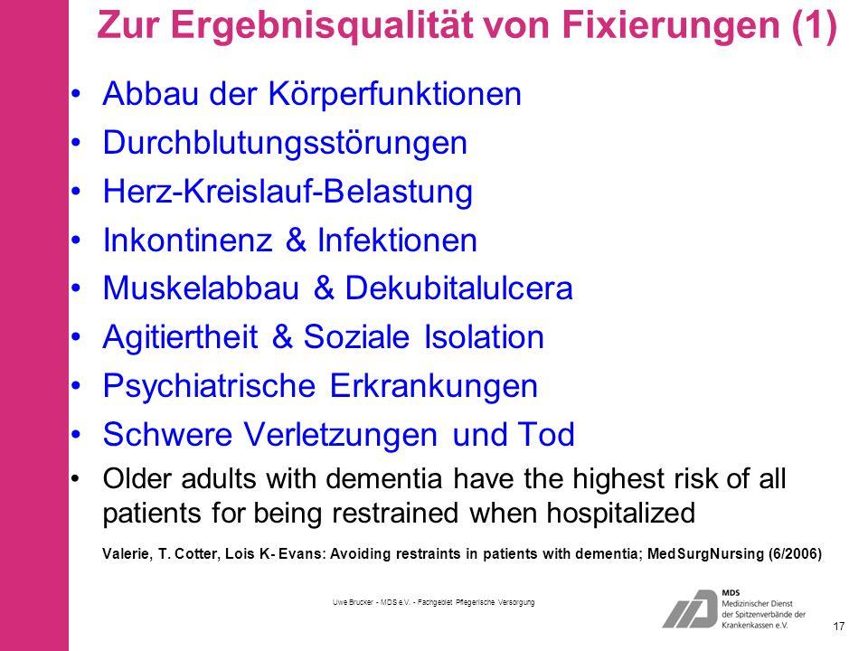Zur Ergebnisqualität von Fixierungen (1)
