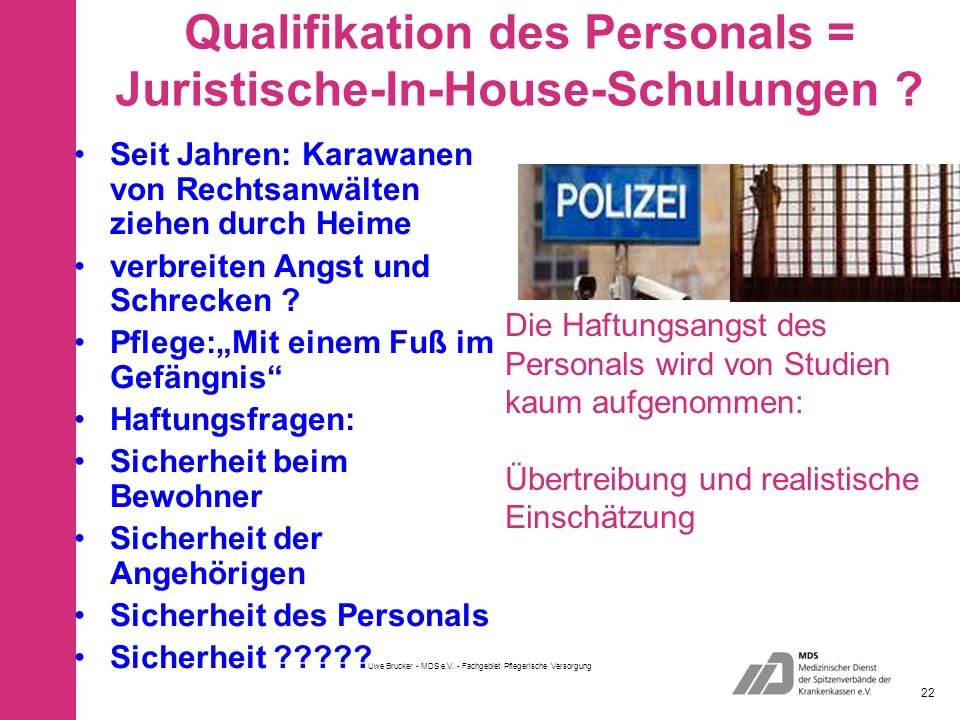 Qualifikation des Personals = Juristische-In-House-Schulungen