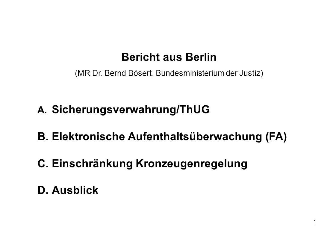 (MR Dr. Bernd Bösert, Bundesministerium der Justiz)