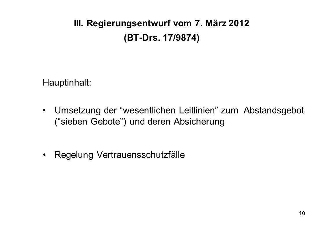 III. Regierungsentwurf vom 7. März 2012 (BT-Drs. 17/9874)