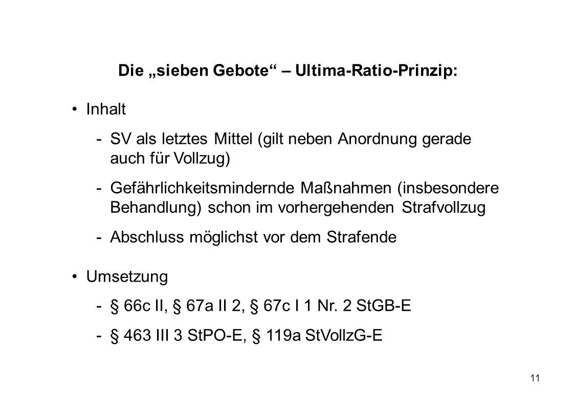 """Die """"sieben Gebote – Ultima-Ratio-Prinzip:"""