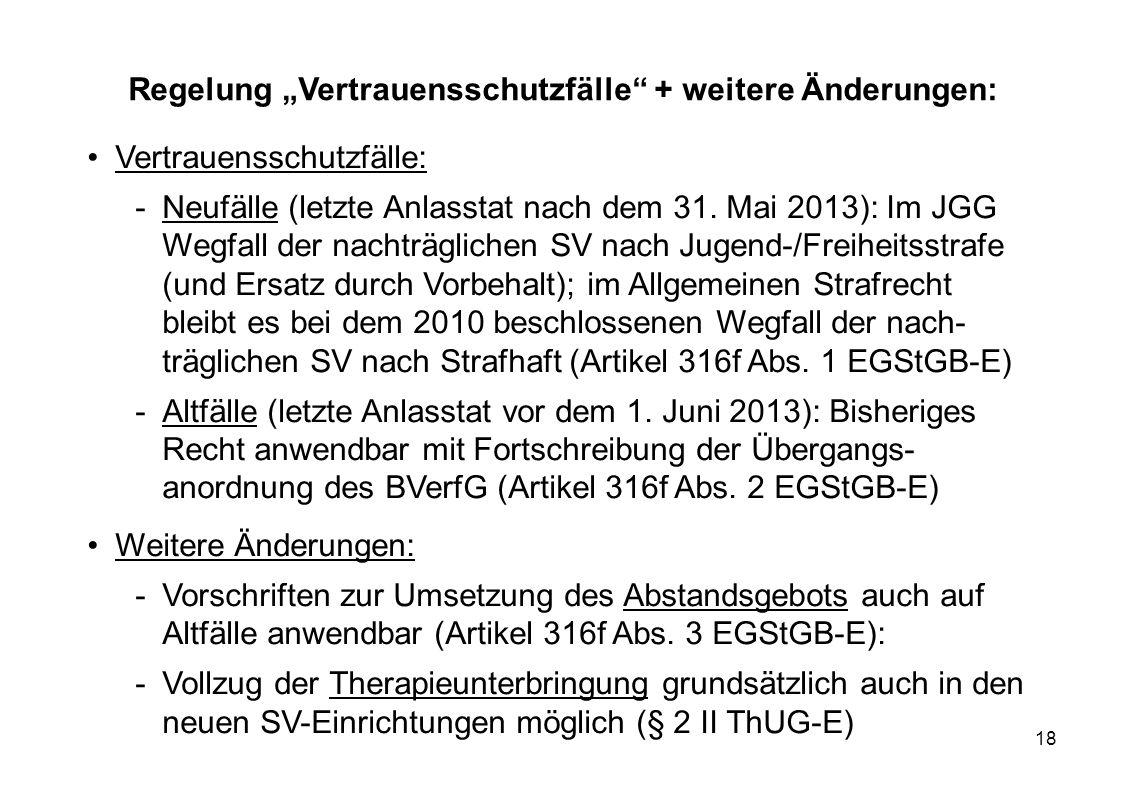 """Regelung """"Vertrauensschutzfälle + weitere Änderungen:"""