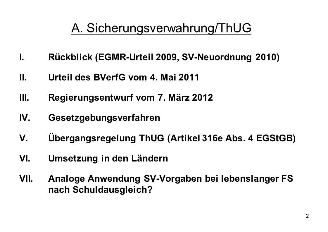 A. Sicherungsverwahrung/ThUG