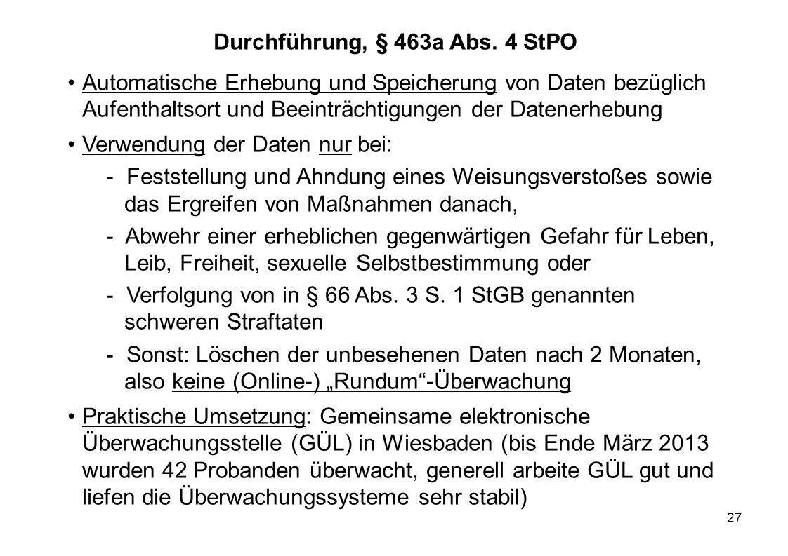 Durchführung, § 463a Abs. 4 StPO