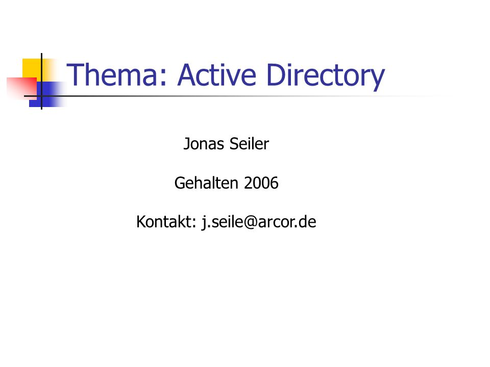 Thema: Active Directory