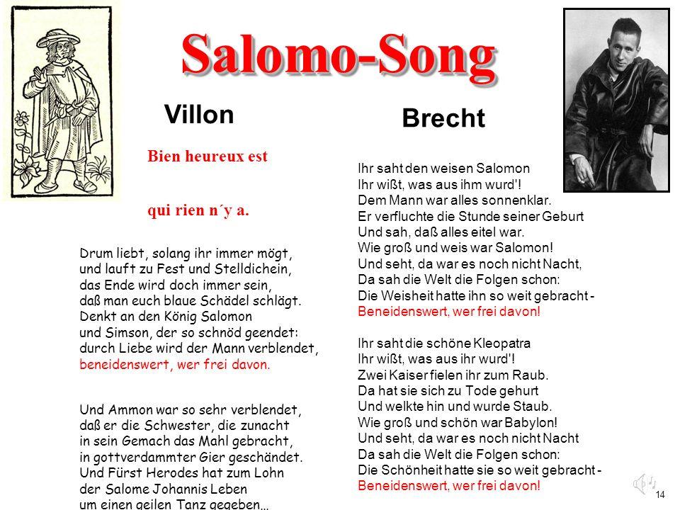 Salomo-Song Brecht Villon Bien heureux est qui rien n´y a.