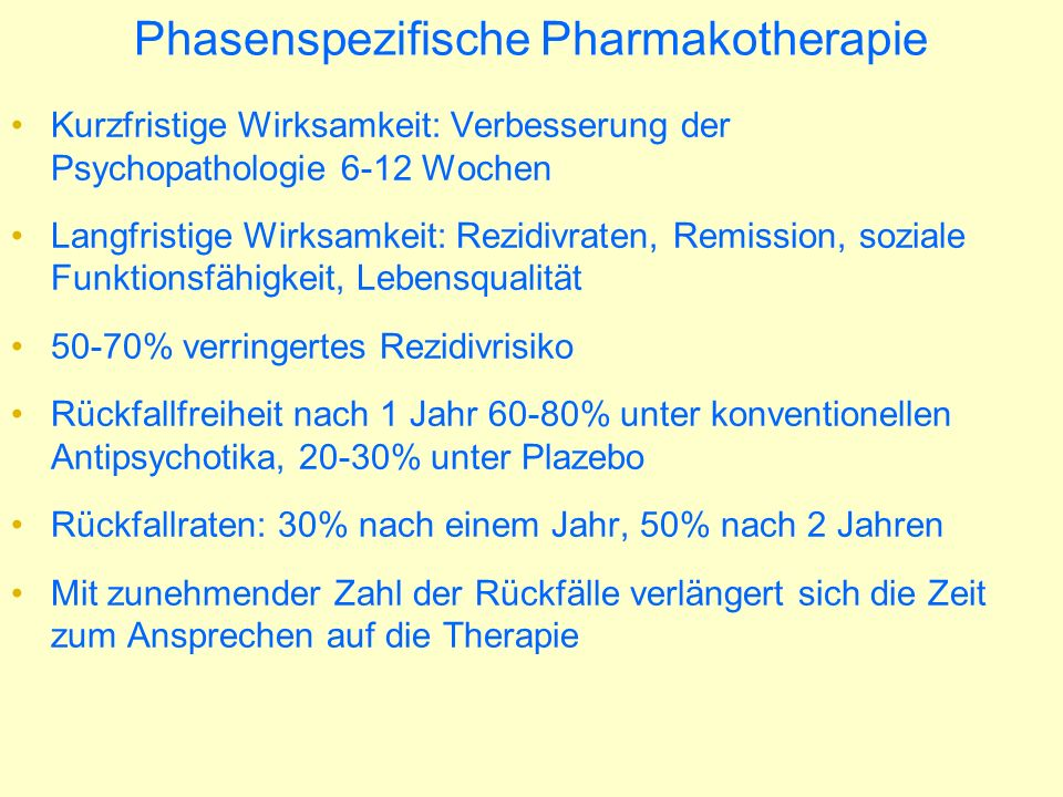 Phasenspezifische Pharmakotherapie