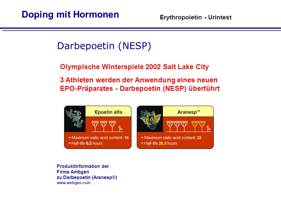 Doping mit Hormonen Darbepoetin (NESP) 5.21 4.42 pH 3.77