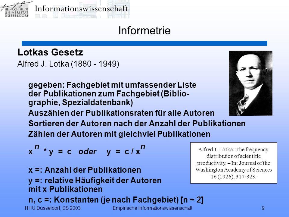 Informetrie Lotkas Gesetz Alfred J. Lotka (1880 - 1949)