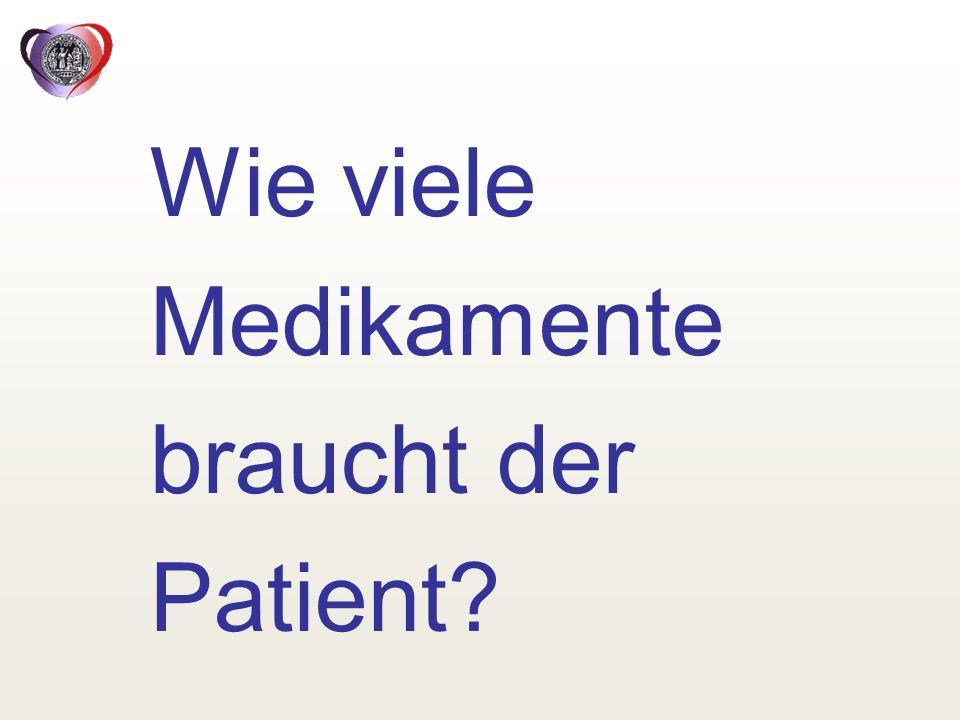 Wie viele Medikamente braucht der Patient