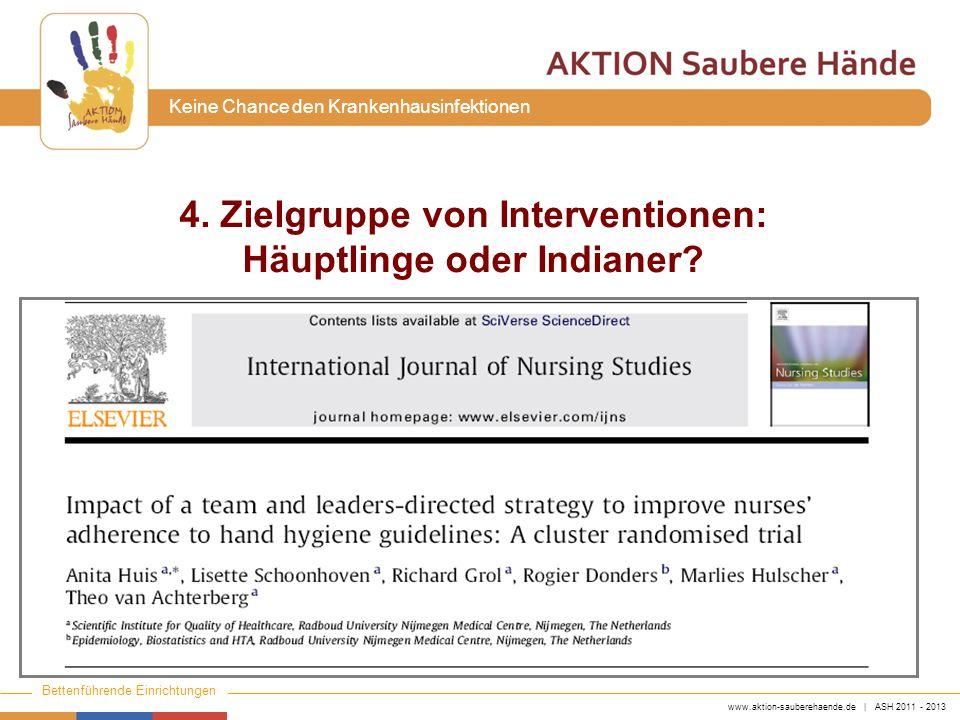 4. Zielgruppe von Interventionen: Häuptlinge oder Indianer