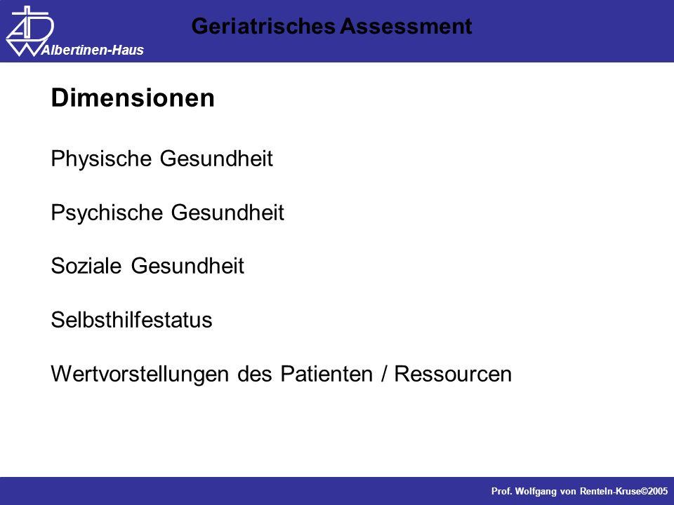 Dimensionen Geriatrisches Assessment Physische Gesundheit