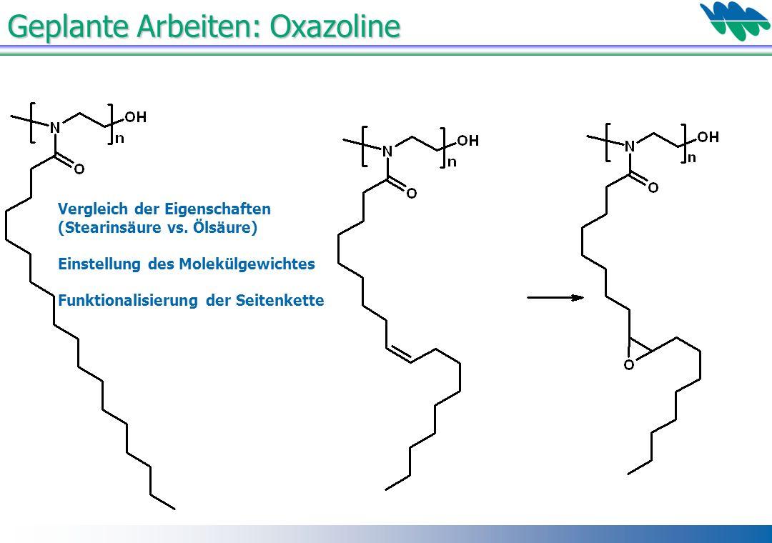 Geplante Arbeiten: Oxazoline