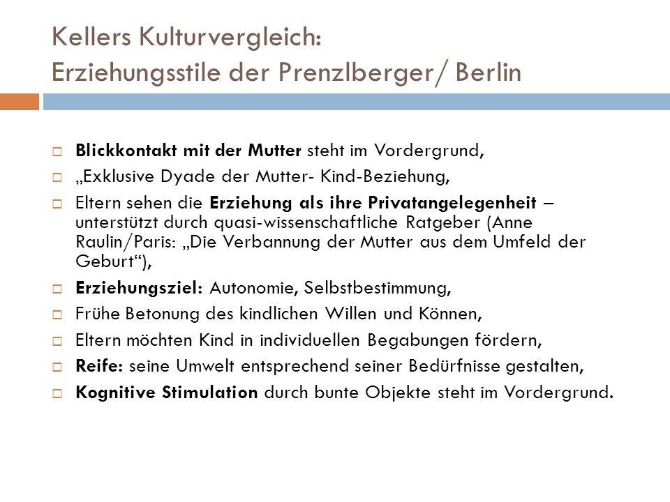 Kellers Kulturvergleich: Erziehungsstile der Prenzlberger/ Berlin