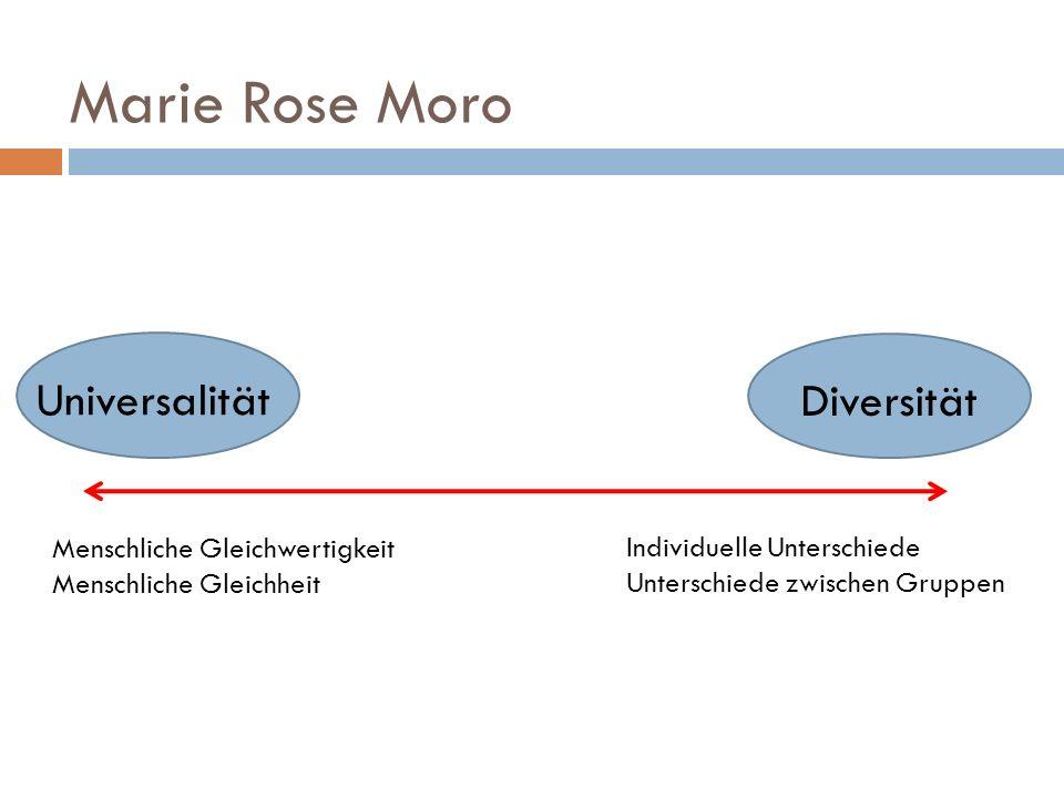 Marie Rose Moro Universalität Diversität Menschliche Gleichwertigkeit