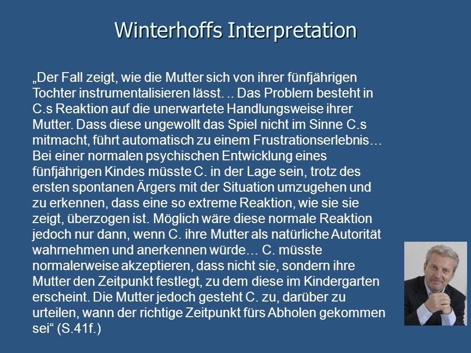 Winterhoffs Interpretation