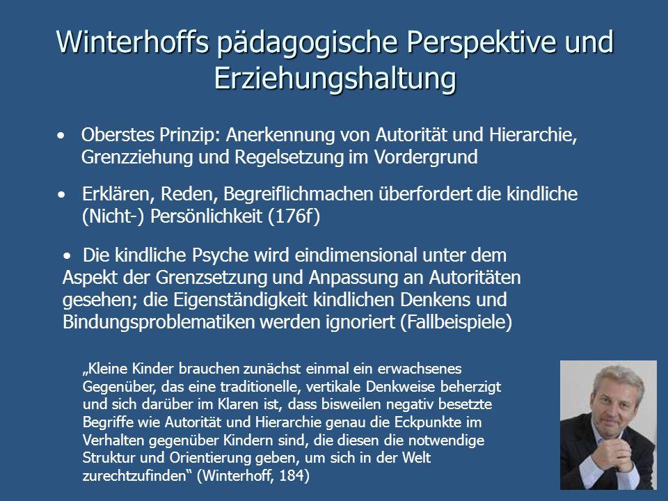 Winterhoffs pädagogische Perspektive und Erziehungshaltung