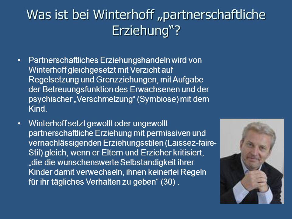 """Was ist bei Winterhoff """"partnerschaftliche Erziehung"""